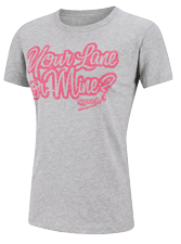 Your Lane or Mine -- female tee
