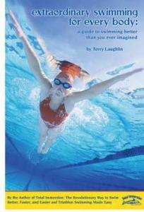 Extraordinary Swimming for Every Body: A Guide to Swimming Better Than You Ever Imagined